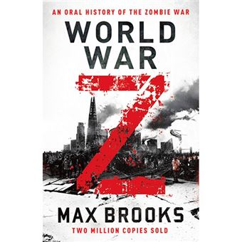 World War Z - An Oral History of the Zombie War