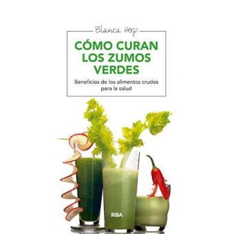 Cómo curan los zumos verdes (2ª edición)
