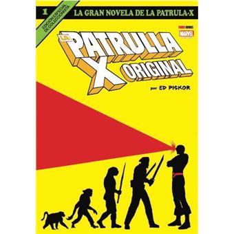 La Gran Novela de la Patrulla X 1. La Patrulla X Original