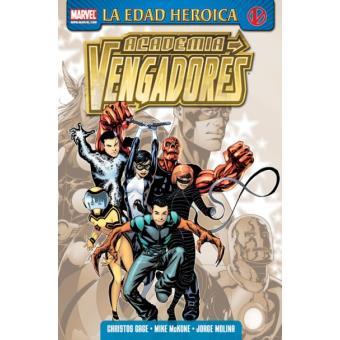 Academia Vengadores 1. La Edad Heroica