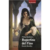 Rupertine del Fino - Novela filosófica