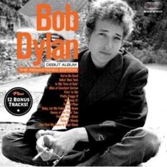 Bob Dylan (Album Debut) + 12 Bonus Tracks