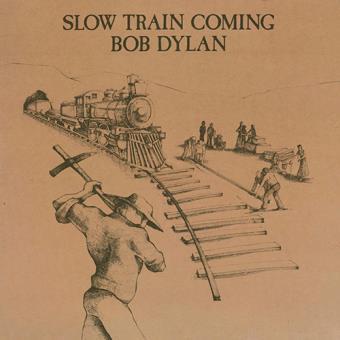 Slow Train Coming - Vinilo