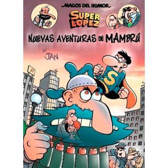 Nuevas aventuras de Mambrú (Magos del Humor Superlópez 187)