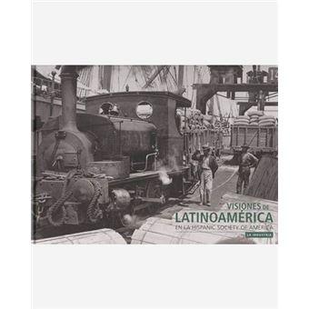 Visiones de Latinoamérica II