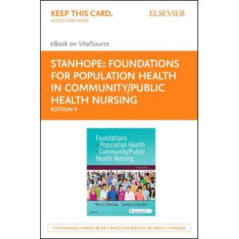 Foundations for Population Health in Community/Public Health Nursing -  E-Book