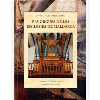 Els orges de les esglésies de Mallorca