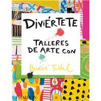 Diviértete. Talleres de arte con Hervé Tullet