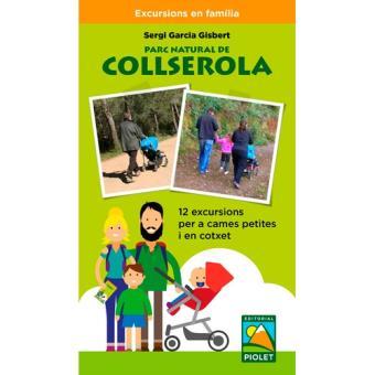 Parc Natural de Collserola - 12 excursions per a cames petites i en cotxet