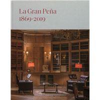 La Gran Peña. 1869-2019: Ciento cincuenta años en la historia de España. Notas de historia, arte y sociedad