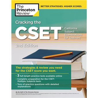 Cracking the CSET (California Subject Examinations for Teachers), 2nd Edition
