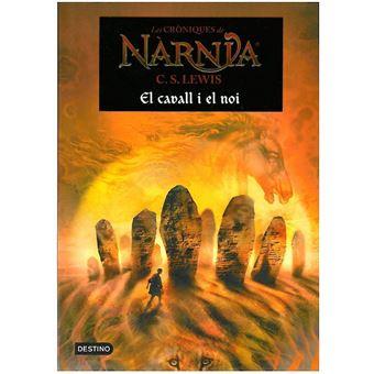 Les cròniques de Nàrnia III. El cavall i el noi