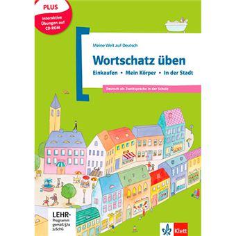Wortschatz üben - Einkaufen - Mein Körper - In der Stadt + CD