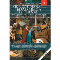 Breve historia de la vida cotidiana en la Edad Media Occidental
