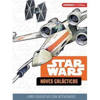 Star Wars - Naves Galácticas Libro educativo Disney con actividades