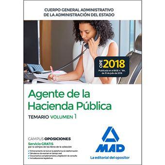 Agentes de la Hacienda Pública Cuerpo General Administrativo de la Administración del Estado - Temario volumen 1