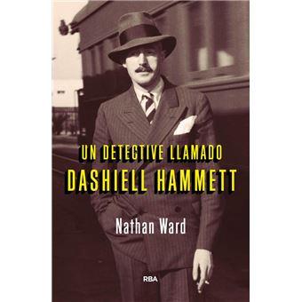 Un detective llamado Dashiell Hammett