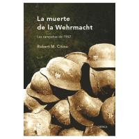 La muerte de la Wehrmacht