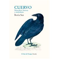 Cuervo - Naturaleza, historia y simbolismo