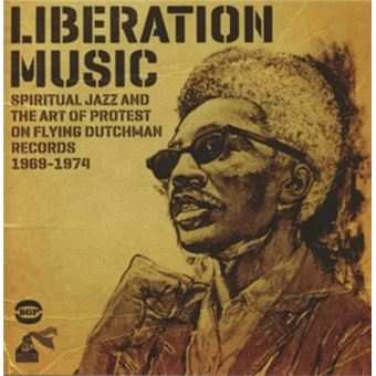 Liberation Music Jazz And Protest Fly
