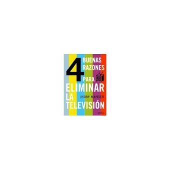 Cuatro buenas razones para eliminar la televisión