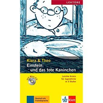 Einstein und das tote Kaninchen + CD