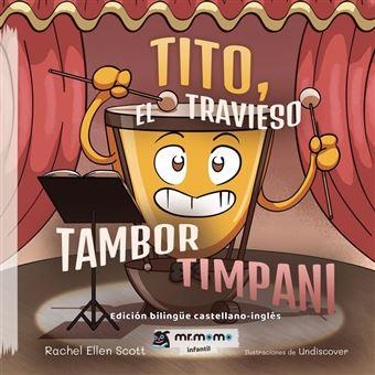 Tito, el travieso tambor timpani