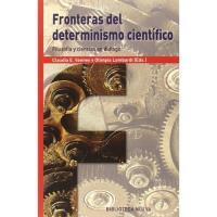 Fronteras del determinismo científico