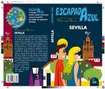 Escapada Azul: Sevilla