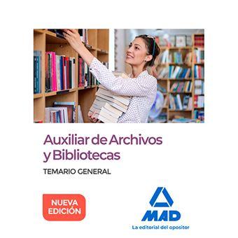 Auxiliar de Archivos y Bibliotecas - Temario general