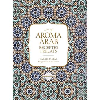 Aroma àrab - Receptes i relats