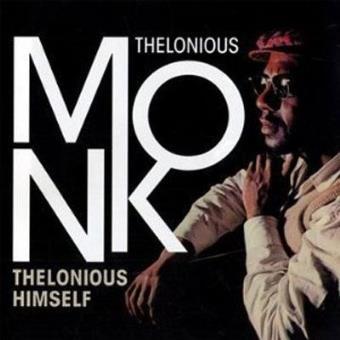 Thelonious Himself (Ed. Poll Winners) - Exclusiva Fnac