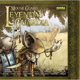 Leyendas de la guardia 1. Mouse Guard