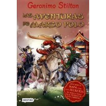 Geronimo Stilton. Las aventuras de Marco Polo