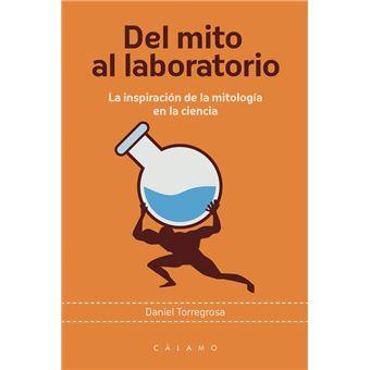 Del mito al laboratorio