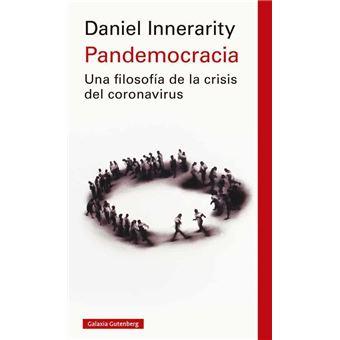 Pandemocracia - Una filosofía de la crisis del coronavirus