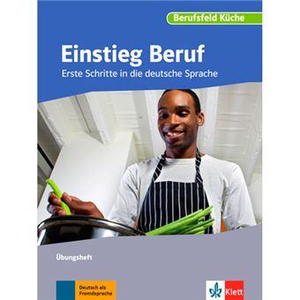 Einstieg Beruf - Berufsfeld Küche