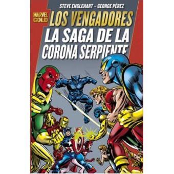 Los Vengadores. La Saga de la Corona. Marvel Gold