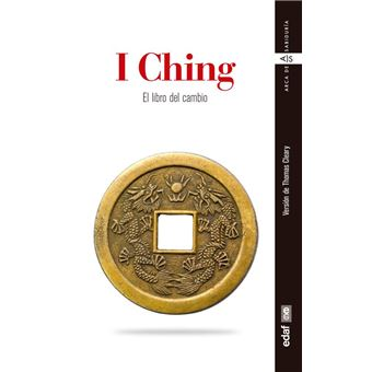 I Ching. El libro del cambio