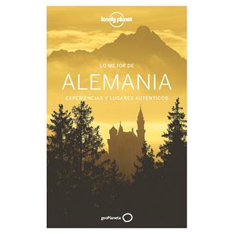 Lonely Planet. Lo mejor de Alemania