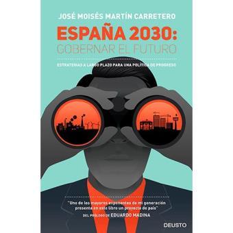 España 2030. Gobernar el futuro