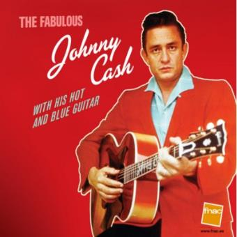 The Fabulous Johnny Cash - Exclusiva Fnac