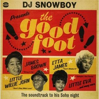 Dj Snowboy Presents The Good Foot
