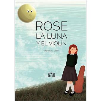 Rose. La luna y el violín