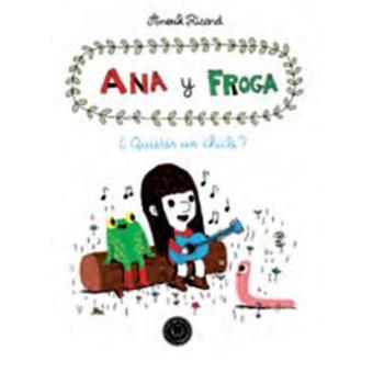 Ana y Froga ¿Quieres un chicle?