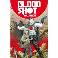 Bloodshot salvation 1  Valiant Grapa