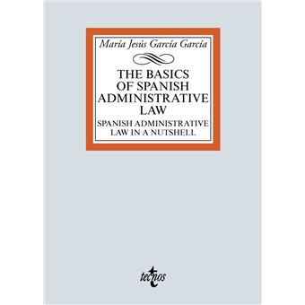 The basic of Spanish Administrative Law