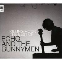 Killing Moon: The Best Of Echo & The Bunnymen