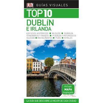 Guía Visual Top 10 Dublín e Irlanda