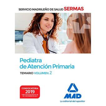 Pediatra de Atención Primaria del Servicio Madrileño de Salud - Volumen 2